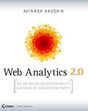 Avinash Kaushik Web Analytics 2.0