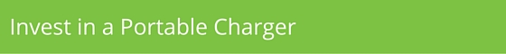 Invest in a portable charger