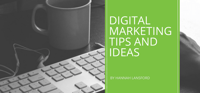 Digital Marketing Tips and Ideas