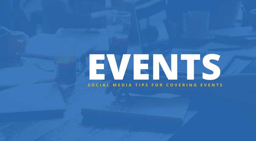 Our Favorite Social Media Tips When Covering Events