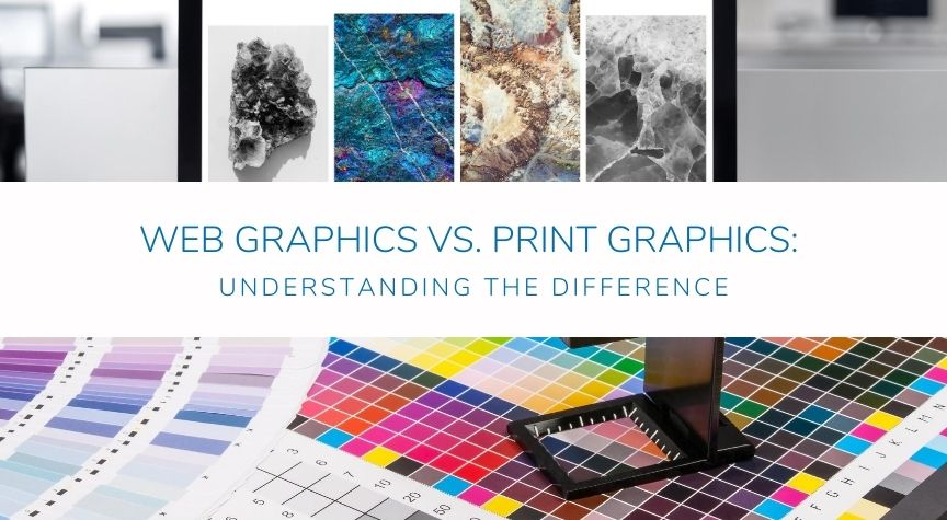 Web Graphics vs. Print Graphics: Understanding the Difference