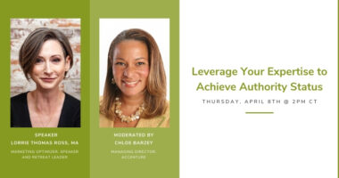 Leveraging Your Expertise to Achieve Authority Status